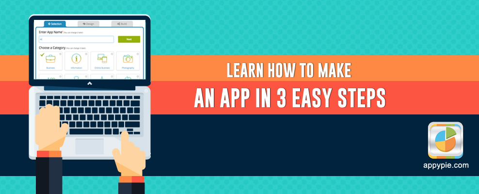 Learn How to make an app in 3 easy steps