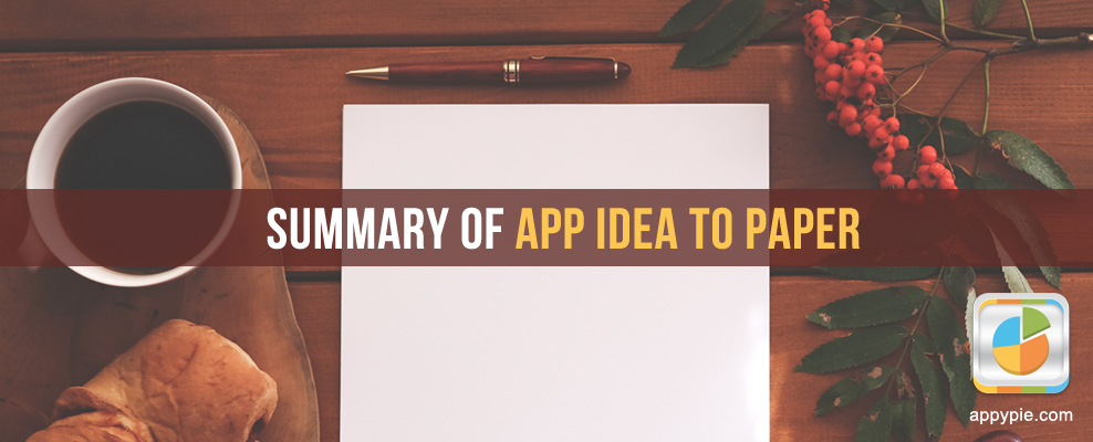 Summary Of App Idea To Paper