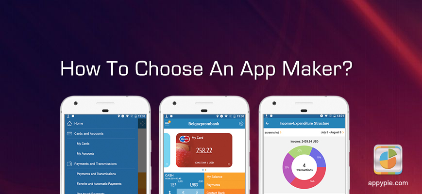 How To Choose An App Maker Appy Pie