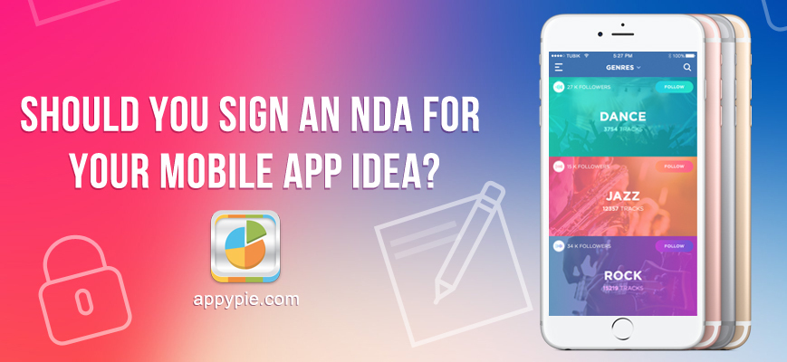 Should You Sign An Nda For Your Mobile App Idea Appy Pie