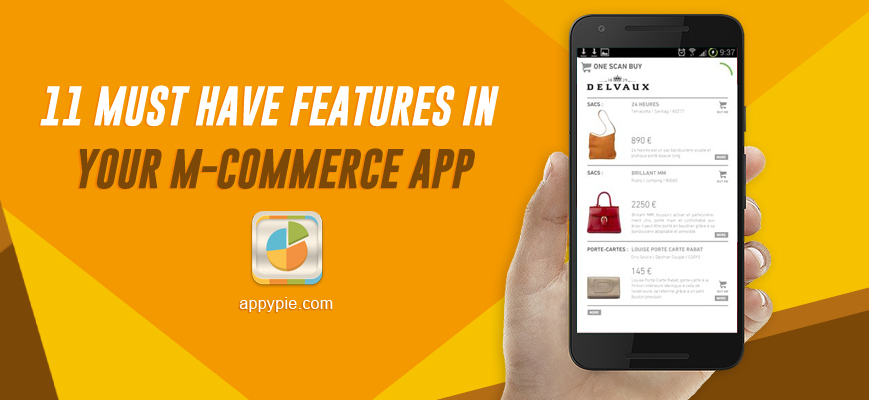 11 Must Have Features In Your M-Commerce App