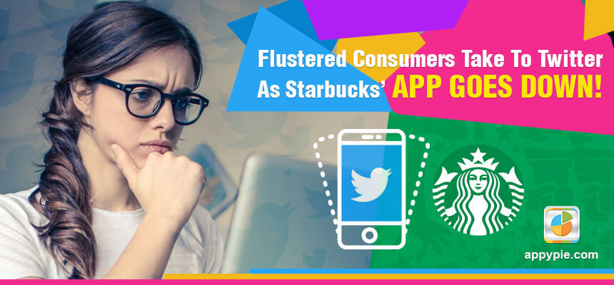Flustered Consumers Take To Twitter As Starbucks' App Goes Down!