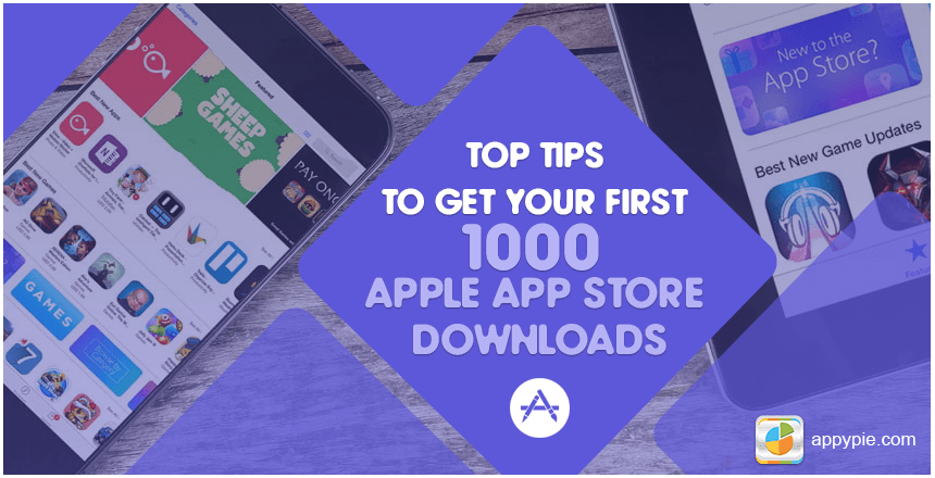 How to Get Your First 1000 Real Apple App Store Downloads