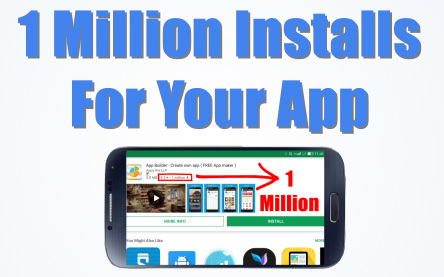 How to get 1 million installs for your app?