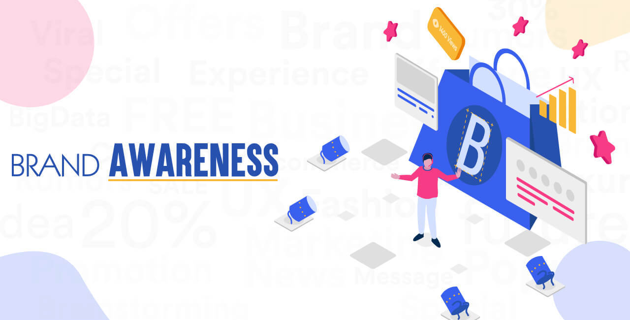 Build brand awareness